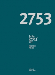 Romain Finke – 2753. To the People of New York City (Volume II), modo Verlag GmbH